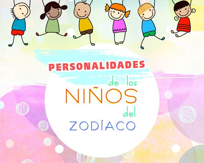 Personalidades de los niños del zodíaco